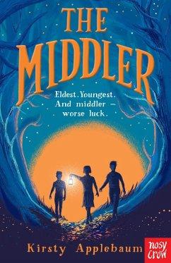 The Middler (eBook, ePUB) - Applebaum, Kirsty