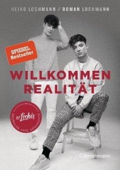 Willkommen Realität - Lochmann, Heiko; Lochmann, Roman
