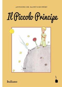 Der Kleine Prinz. Il Piccolo Principe - Saint-Exupéry, Antoine de