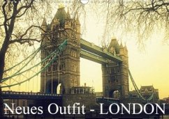 Neues Outfit - LONDON (Wandkalender 2020 DIN A3 quer)