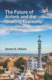 The Future of Airbnb and the Sharing Economy (eBook, ePUB)