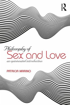 Philosophy of Sex and Love (eBook, ePUB)
