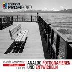 Analog fotografieren und entwickeln (eBook, PDF)