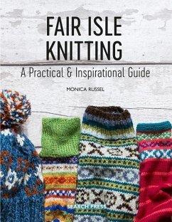 Fair Isle Knitting - Russel, Monica