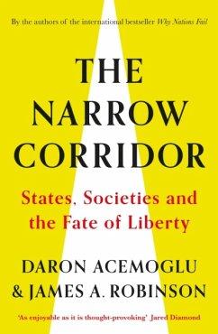 The Narrow Corridor - Acemoglu, Daron; Robinson, James A.