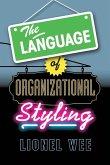 The Language of Organizational Styling