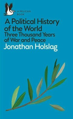 A Political History of the World - Holslag, Jonathan