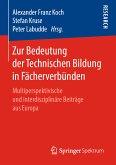 Zur Bedeutung der Technischen Bildung in Fächerverbünden (eBook, PDF)