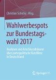 Wahlwerbespots zur Bundestagswahl 2017 (eBook, PDF)