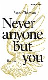 Never anyone but you (eBook, ePUB)