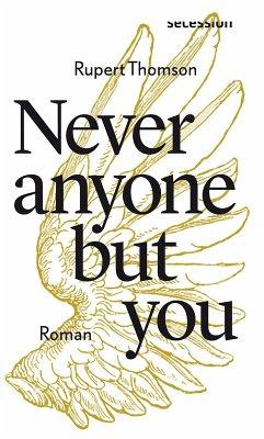 Never anyone but you (eBook, ePUB) - Thomson, Rupert