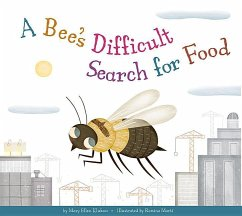 A Bee's Difficult Search for Food - Klukow, Mary Ellen