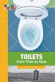 Toilets from Then to Now