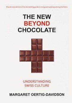 The New Beyond Chocolate (eBook, ePUB) - Oertig-Davidson, Margaret
