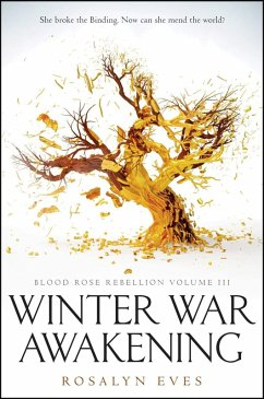 Winter War Awakening (Blood Rose Rebellion, Book 3)