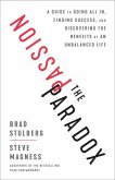 The Passion Paradox (eBook, ePUB)