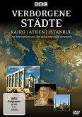 Verborgene Städte - Kairo / Athen / Istanbul - Drei Metropolen und ihre geheimnisvolle Unterwelt