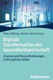 Digitale Transformation der Gesundheitswirtschaft (eBook, ePUB)