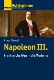 Napoleon III. (eBook, ePUB)