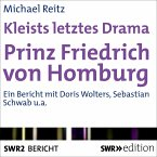 Kleists letztes Drama - Prinz Friedrich von Homburg (MP3-Download)