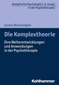 Die Komplextheorie (eBook, PDF) - Bovensiepen, Gustav