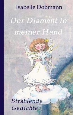 Der Diamant in meiner Hand