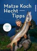 Matze Kochs Hecht-Tipps