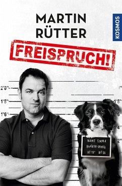 Freispruch - Rütter, Martin