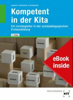 eBook inside: Buch und eBook Kompetent in der Kita - Jeannot, Godje; Stinsmeier, Julia; Strodtmann, Dorothea
