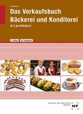eBook inside: Buch und eBook Das Verkaufsbuch Bäckerei und Konditorei
