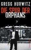 Die Spur der Orphans / Evan Smoak Bd.4