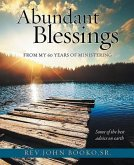 Abundant Blessings From 60 years of Ministering (eBook, ePUB)