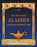 The Illustrated Aladdin and the Wonderful Lamp (eBook, ePUB)