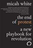 The End of Protest (eBook, ePUB)