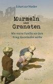 Murmeln und Granaten (eBook, ePUB)