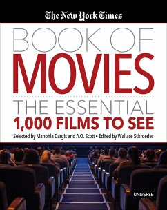 The New York Times Book of Movies - Dargis, Manohla; Scott, A. O.