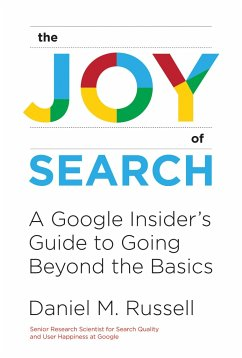 The Joy of Search - Russell, Daniel M.