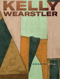 Kelly Wearstler - Wearstler, Kelly; Suqi, Rima