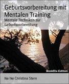 Geburtsvorbereitung mit Mentalen Training (eBook, ePUB)