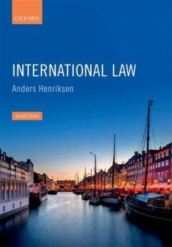 International Law - Henriksen, Anders (Former Professor, Centre for International Law an