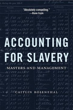 Accounting for Slavery - Rosenthal, Caitlin