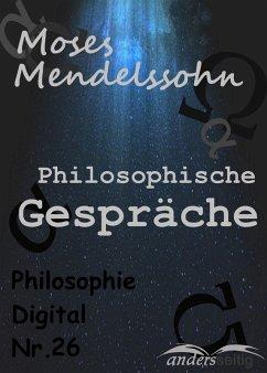 Philosophische Gespräche (eBook, ePUB) - Mendelssohn, Moses