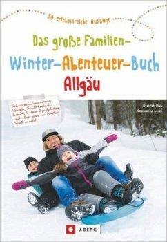 Das große Familien-Winter-Abenteuer-Buch Allgäu (Mängelexemplar) - Hub, Dietrich; Lerch, Coelestina