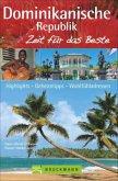 Dominikanische Republik - Zeit für das Beste (Mängelexemplar)