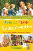 Ab in die Ferien - Südschweden (Mängelexemplar)