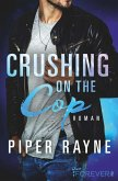 Crushing on the Cop / Saving Chicago Bd.2 (eBook, ePUB)