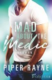 Mad for the Medic / Saving Chicago Bd.3 (eBook, ePUB)