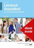eBook inside: Buch und eBook Lehrbuch Gesundheit