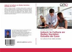 Inducir la Cultura en Redes Sociales: Estudio de Caso