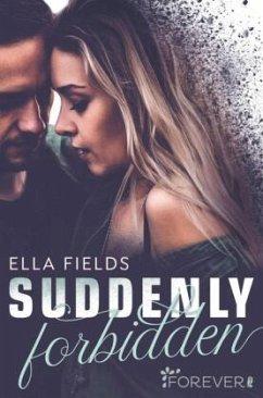 Suddenly Forbidden / Gray Springs University Bd.1 - Fields, Ella